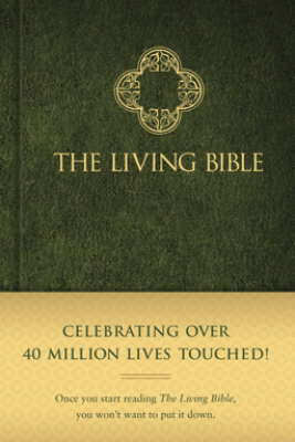 The Living Bible - Tyndale House Publishers