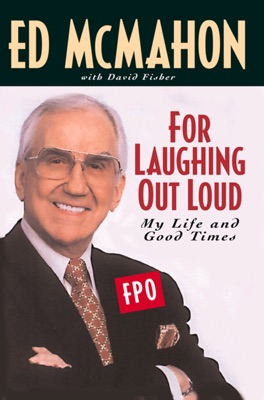 For Laughing Out Loud - Ed McMahon & David Fisher pdf download