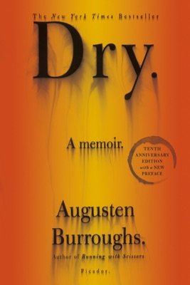 Dry - Augusten Burroughs pdf download