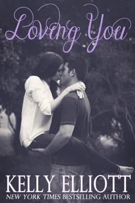Loving You - Kelly Elliott pdf download