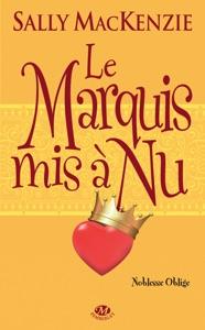 Le Marquis mis à nu - Sally MacKenzie pdf download