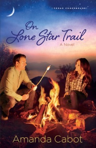 On Lone Star Trail (Texas Crossroads Book #3) - Amanda Cabot pdf download