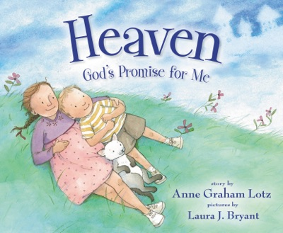 Heaven God's Promise for Me - Anne Graham Lotz pdf download