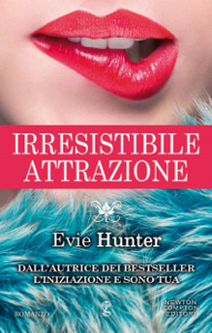 Irresistibile attrazione - Evie Hunter pdf download