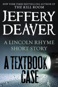 A Textbook Case (a Lincoln Rhyme story) - Jeffery Deaver pdf download
