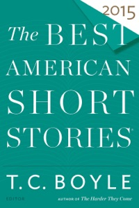 The Best American Short Stories 2015 - T.C. Boyle & Heidi Pitlor pdf download