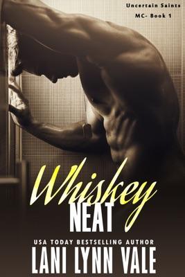 Whiskey Neat - Lani Lynn Vale pdf download