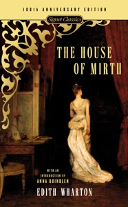 The House of Mirth - Edith Wharton, Anna Quindlen & Michael Gorra pdf download