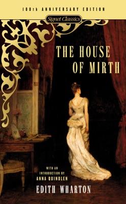 The House of Mirth - Edith Wharton, Anna Quindlen & Michael Gorra pdf download