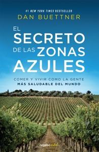 El secreto de las zonas azules (Colección Vital) - Dan Buettner pdf download