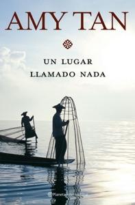 Un lugar llamado Nada - Amy Tan pdf download