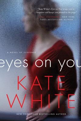 Eyes on You - Kate White pdf download
