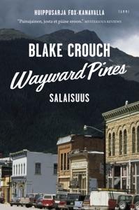 Wayward Pines - Blake Crouch pdf download