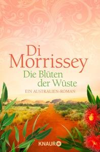 Die Blüten der Wüste - Di Morrissey pdf download