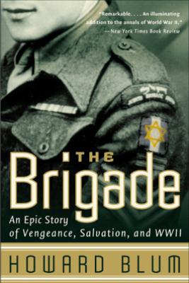 The Brigade - Howard Blum & Hardscrabble Entertainment, Inc.