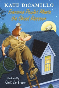 Francine Poulet Meets the Ghost Raccoon - Kate DiCamillo pdf download
