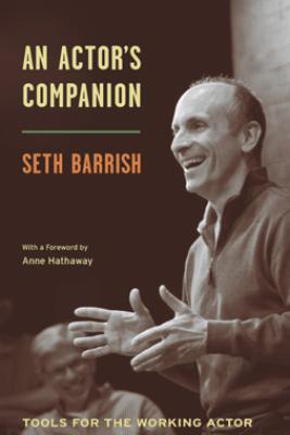 An Actor's Companion - Seth Barrish