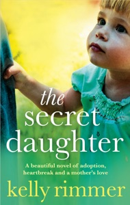 The Secret Daughter - Kelly Rimmer pdf download