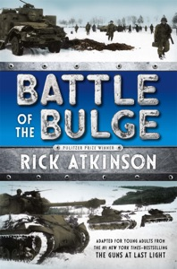 Battle of the Bulge [The Young Readers Adaptation] - Rick Atkinson pdf download