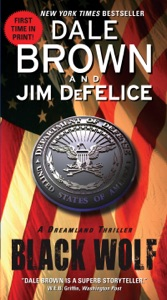 Black Wolf: A Dreamland Thriller - Dale Brown & Jim DeFelice pdf download