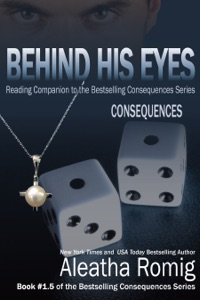 Behind His Eyes Consequences - Aleatha Romig & Lisa Aurello pdf download