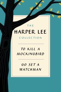 Harper Lee Collection E-book Bundle - Harper Lee pdf download