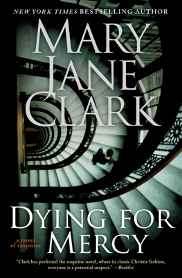 Dying for Mercy - Mary Jane Clark pdf download