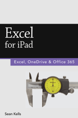 Excel for iPad (2015 Edition) (Vole Guides) - Sean Kells