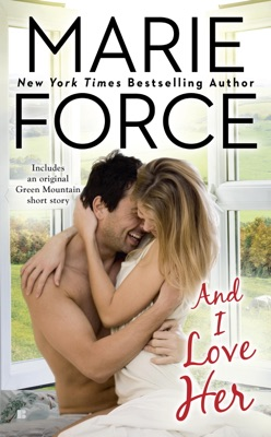 And I Love Her - Marie Force pdf download