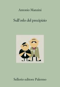 Sull'orlo del precipizio - Antonio Manzini pdf download