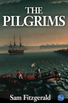 The Pilgrims - Sam Fitzgerald