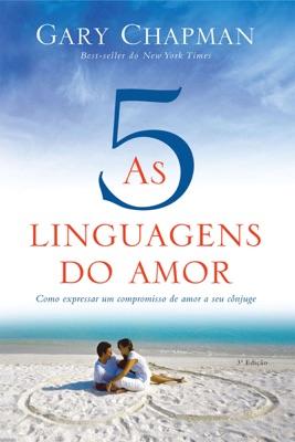 As cinco linguagens do amor - 3ª edição - Gary Chapman pdf download