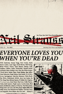 Everyone Loves You When You're Dead - Neil Strauss pdf download