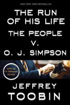 The Run of His Life - Jeffrey Toobin