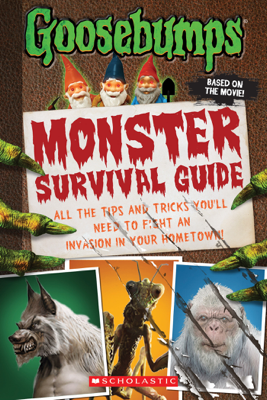 Goosebumps The Movie: Monster Survival Guide - Susan Lurie