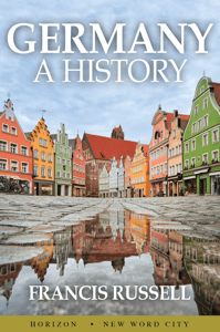 Germany: A History - Francis Russell pdf download