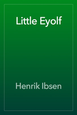 Little Eyolf - Henrik Ibsen pdf download