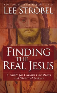 Finding the Real Jesus - Lee Strobel pdf download