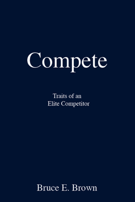 Compete - Bruce E. Brown