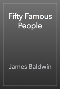 Fifty Famous People - James Baldwin pdf download