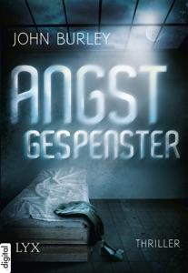Angstgespenster - John Burley pdf download