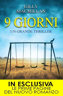 9 giorni - Gilly MacMillan pdf download
