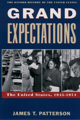 Grand Expectations - James T. Patterson