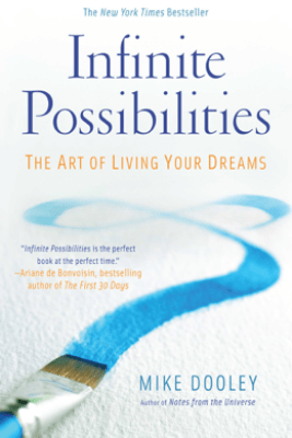 Infinite Possibilities - Mike Dooley