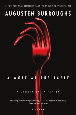 A Wolf at the Table - Augusten Burroughs pdf download