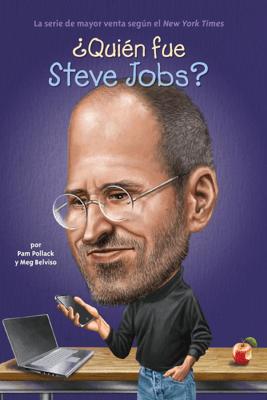 ¿Quién fue Steve Jobs? - Pam Pollack, Meg Belviso, Who HQ & John O'Brien