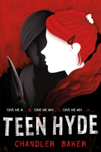 Teen Hyde: High School Horror - Chandler Baker pdf download