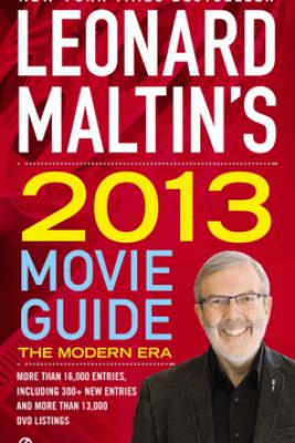 Leonard Maltin's 2013 Movie Guide - Leonard Maltin