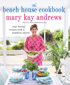 The Beach House Cookbook - Mary Kay Andrews pdf download