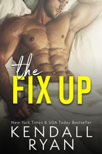 The Fix Up - Kendall Ryan pdf download